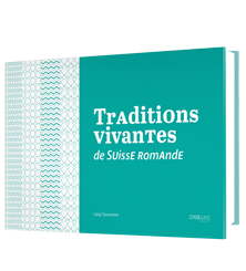 Traditions vivantes , de Suisse romande